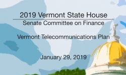 Vermont State House - Vermont Telecommunications Plan 1/29/19