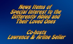 Abled and On Air: News Items of Special Interest to the Differently Abled
