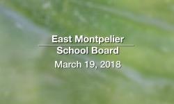 East Montpelier School Board - March 19, 2018