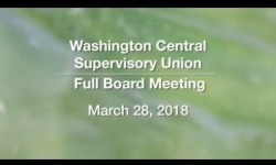 Washington Central Supervisory Union - Full Board Meeting  3/28/18