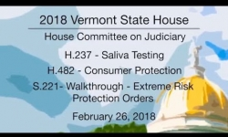 Vermont State House: Saliva Testing, Consumer Protection, Extreme Risk Protection 2/26/18