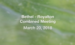 Bethel - Royalton Combined Meeting - March 20, 2018