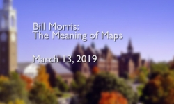 Osher Lifelong Learning Institute - Bill Morris: The Meaning of Maps