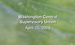 Washington Central Supervisory Union - Executive Committee Meeting 4/25/18