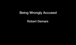 Being Wrongly Accused - Robert Demars
