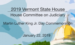 Vermont State House - Martin Luther King Jr. Day Commemoration 1/22/19