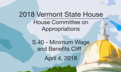 Vermont State House: S.40 - Minimum Wage and Benefits Cliff 4/4/18