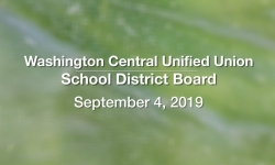 Washington Central Unified Union School District - September 4, 2019