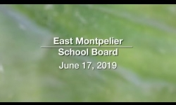 East Montpelier School Board - June 17, 2019