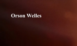 Celluloid Mirror - Orson Welles