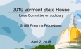 Vermont State House - S.169 Firearms Procedures 4/2/19