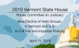 Vermont State House - Rise/Decline of Hate Groups, H.518 Fair and Impartial Policing 4/11/19