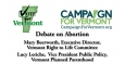 Vote for Vermont - Abortion Debate