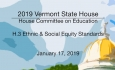 Vermont State House - H.3 - Ethnic & Social Equity Studies Standards 1/17/19