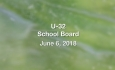 U-32 School Board - June 6, 2018