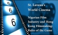 St. Laveau's World Cinema - Nigerian Film Part 2