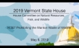 Vermont State House - H.357 Prohibiting the Wanton Waste of Wildlife 5/8/19