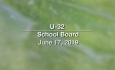 U-32 School Board - June 17, 2019
