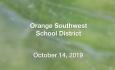 Orange Southwest School District - October 14, 2019