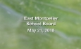 East Montpelier School Board - May 21, 2018