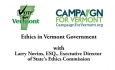 Vote for Vermont: Ethics in Vermont Government