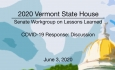 Vermont State House - COVID-19 Response: Discussion 6/3/2020