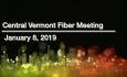Central Vermont Fiber - January 8, 2019