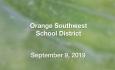 Orange Southwest School District - September 9, 2019