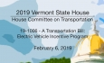 Vermont State House - 19-1006 - A Transportation Bill: Electric Vehicle Incentive Program 2/6/19