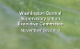 Washington Central Supervisory Union - Executive Committee Meeting 11/20/18