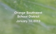 Orange Southwest School District - January 14, 2019