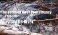 Vermont River Conservancy - Face the River PSA