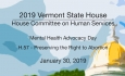 Vermont State House - Mental Health Advocacy Day and H.57 Preserving the Right to Abortion 1/30/19