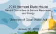 Vermont State House - Overview of Clean Water Act 1/30/19