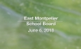 East Montpelier School Board - June 6, 2018