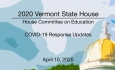 Vermont State House - COVID-19 Response Updates 4/10/2020