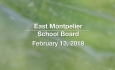 East Montpelier School Board - February 13, 2019 [EMS]