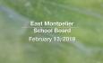 East Montpelier School Board - February 13, 2019 [EMS]