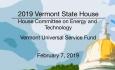Vermont State House - Vermont Universal Service Fund 2/7/19