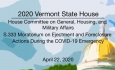 Vermont State House - S.333 Moratorium on Ejectment & Foreclosure During the COVID-19 4/22/2020