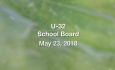 U-32 School Board -  May 23, 2018