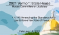 Vermont State House - H.145 Amending the Standards for Law Enforcement Use of Force 2/19/2021