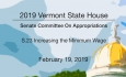 Vermont State House - S.23 Increasing the Minimum Wage 2/19/19