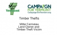 Vote for Vermont: Timber Theft, Mike Carriveau