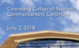 Community College of Vermont - Commencement Ceremony 2018
