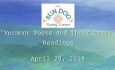 "Sun Dog Poetry Center - ""Vermont Poets and Their Craft"" Readings"