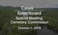 Calais Selectboard - Special Meeting Cemetery Commission 10/1/18