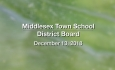 Middlesex Town School District Board - December 13, 2018