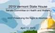 Vermont State House - H.57 Preserving the Right to Abortion 4/17/19