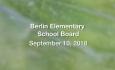 Berlin Elementary School Board - September 10, 2018